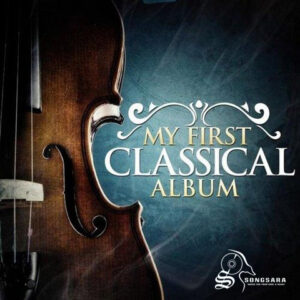 VA - My First Classical Album (2014)