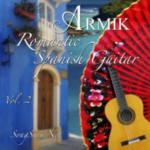 Armik - Romantic Spanish Guitar Vol 2 (2015)