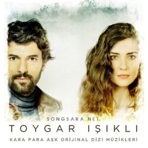 Toygar Isikli - Kara Para Ask (Original Soundtrack of Tv Series) 2015