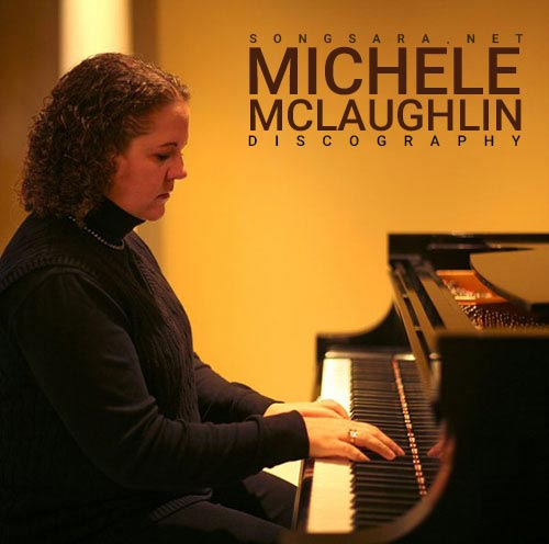 Michele Mclaughlin - Discography