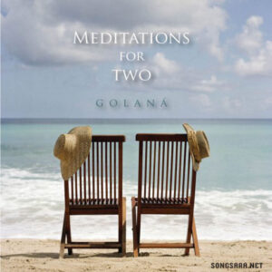 Golana - Meditations for Two (2014)