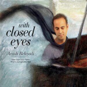 Arash Behzadi - With Closed Eyes 2015