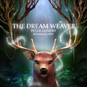 Peter Gundry - The Dream Weaver 2015
