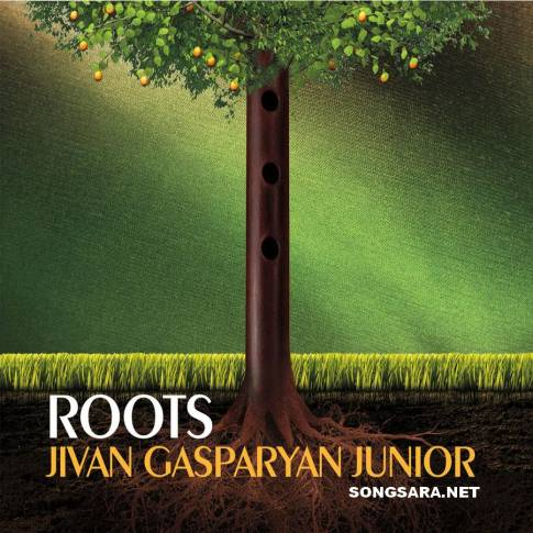 Jivan Gasparyan Jr. - Roots 2013