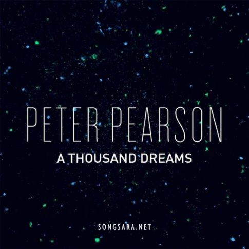 Peter Pearson - A Thousand Dreams 2015