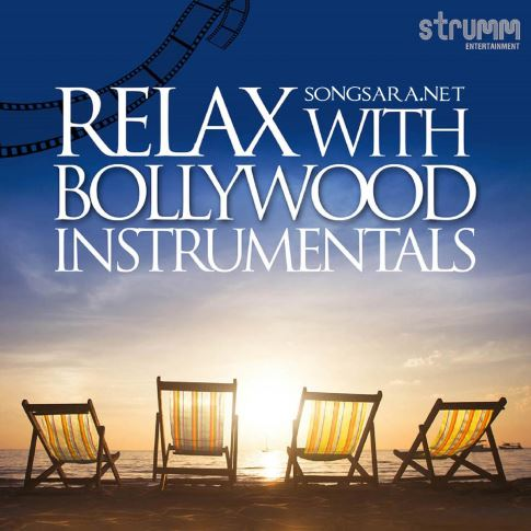 Various Artists - Relax with Bollywood Instrumentals 2015