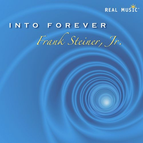 Frank Steiner, Jr. - Into Forever (2014)