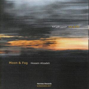 Hossein Alizadeh - Moon & Fog (2010)