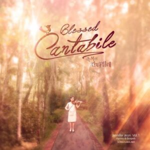 Jennifer Jeon - Blessed Cantabile 2014