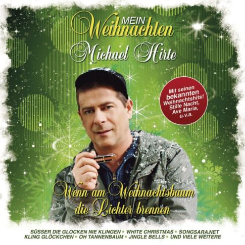 Michael Hirte - Mein Weihnachten 2013 SS