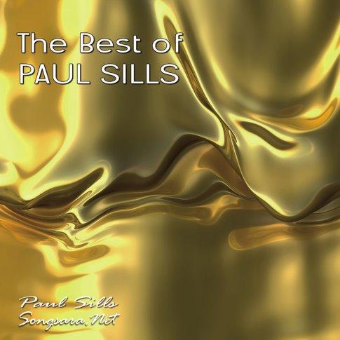 Paul Sills - The Best of Paul Sills 2015