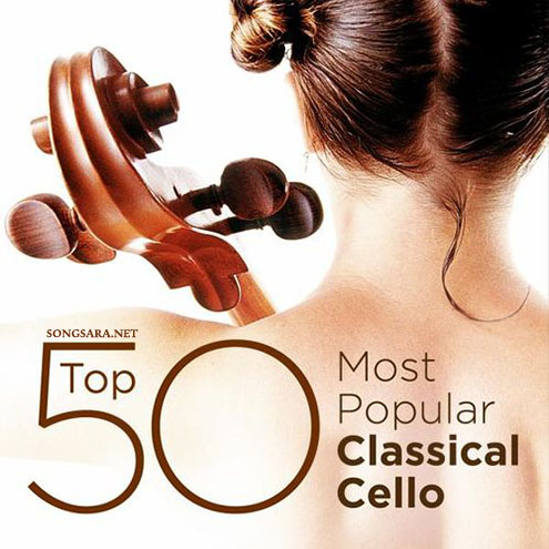 VA - Top 50 Most Popular Classical CellO (2014)
