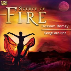 Hossam Ramzy - Source of Fire 2016