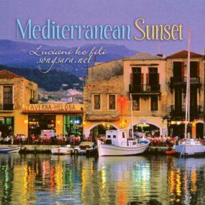 Luciani ke fili - Mediterranean Sunset 2013