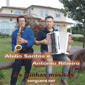Abílio Santos E António Ribeiro - As Minhas Músicas 2016