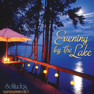 Dan Gibson's Solitudes - Evening by the Lake (2013)