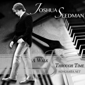 Joshua Seedman - A Walk Through Time 2016