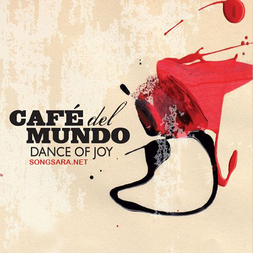 Café del mundo - Dance of Joy (2016)