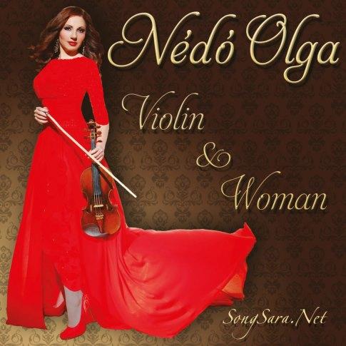 Nédó Olga - Violin & Woman 2014