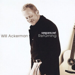 William Ackerman - Returning (2004)