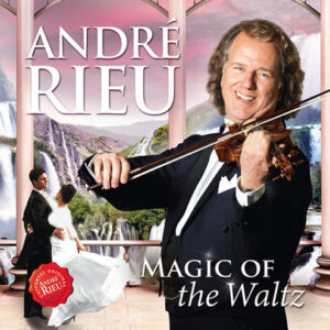 André Rieu - Magic Of The Waltz (2016)