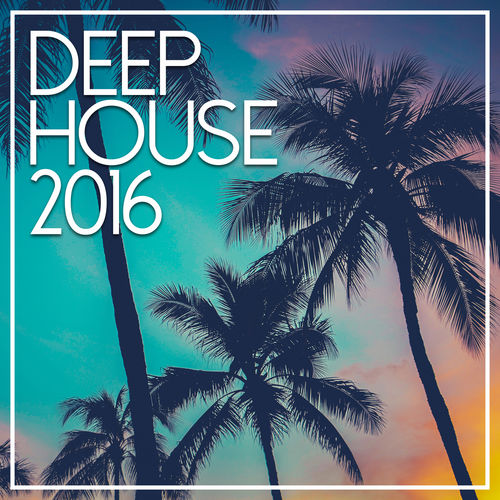 VA - Best Of Deep House (2016)