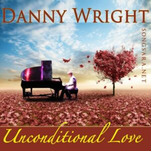Danny Wright - Unconditional Love 2016
