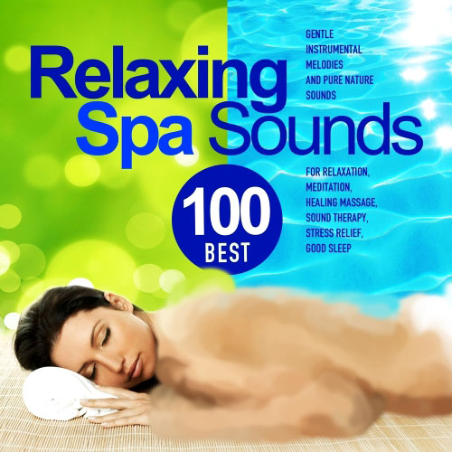 Etherea - Best 100 Relaxing Spa Sounds (2013)