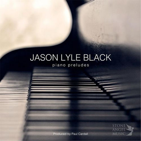 Jason Lyle Black - Piano Preludes (2016)