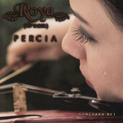 Percia Baharloo - Roya (Dream) - Persian Traditional Music 2007