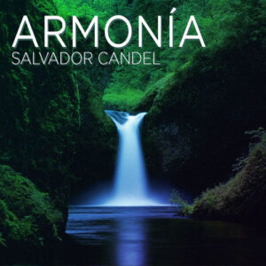 Salvador Candel - Armonia (2016)