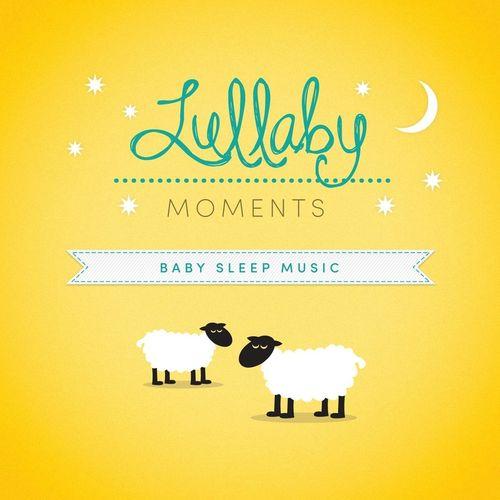 Baby Sleep Music - Lullaby Moments (2015)