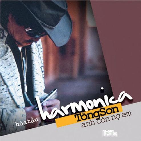 Tong Son - Hoa Tau Harmonica - Anh Con No Em (1)