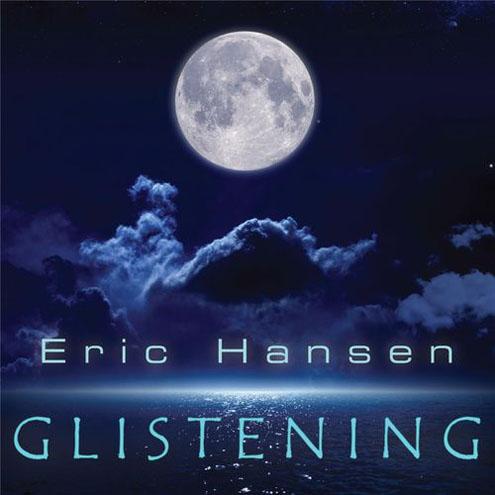 Eric Hansen - Glistening (2016)