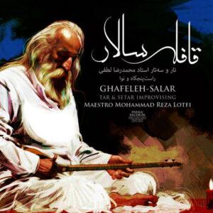 Ghafeleh-Salar (Tar & Setar Improvising)