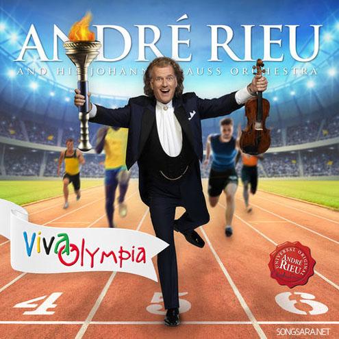 André Rieu - Viva Olympia (Live) (2016)