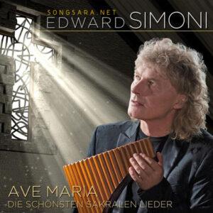 Edward Simoni - Ave Maria - die schönsten sakralen Lieder (2016)