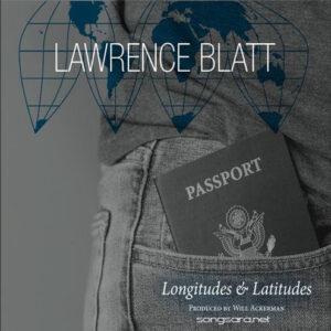 Lawrence Blatt - Longitudes and Latitudes (2016)