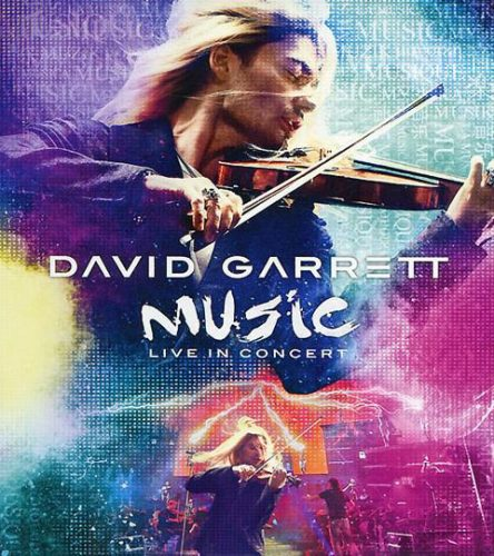 David Garrett - Music Live In Concert (2012)
