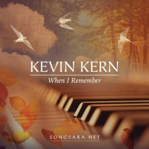 kevin-kern-when-i-remember-2016