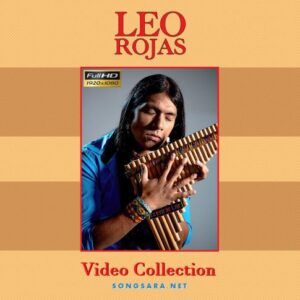 Leo Rojas Video Collection 2015 Full HD