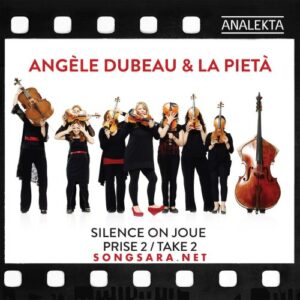 angele-dubeau-la-pieta_silence-on-joue-take-2-2016