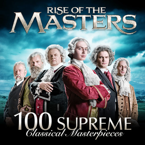 rise-of-the-masters-100-supreme-classical-masterpieces