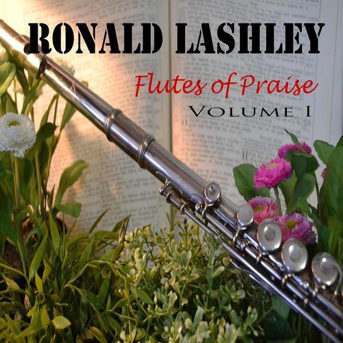 ronald-lashley-flutes-of-praise-vol-i-2016