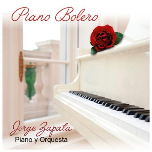 Jorge Zapata Piano & Orquesta - Piano Bolero 2017