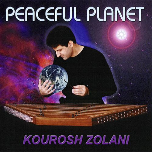 Kourosh Zolani - Peaceful Planet 2003