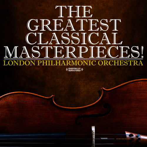 london-philharmonic-orchestra-the-greatest-classical-masterpieces-2008