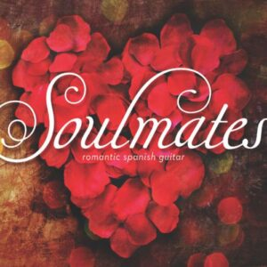 Robert Irving - Soulmates Romantic Spanish Guitar 2016