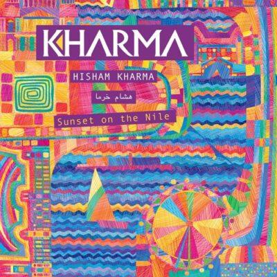 Hisham Kharma - Sunset on the Nile (2016)