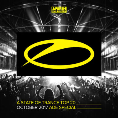 Armin van Buuren - A State Of Trance Top 20 - October 2017 (ADE Special)